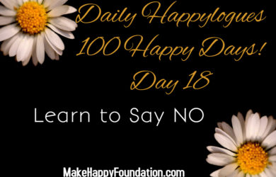 Daily Happylogues 100 Happy days day 18