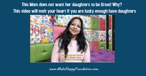 Heart melting message for daughters Make happy Foundation -