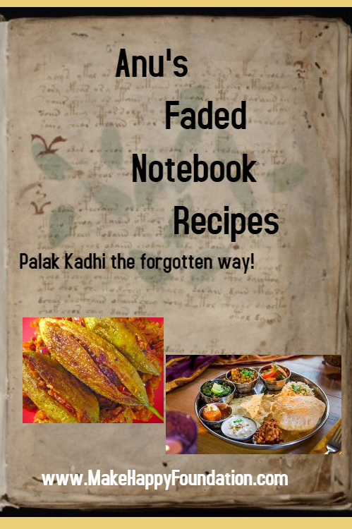 Palak Kadhi done the old fashioned way! Lost Recipes 2.0