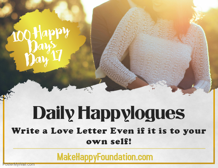 Daily Happylogues , 100 Happy Days Day 17 , Write Love Letters !