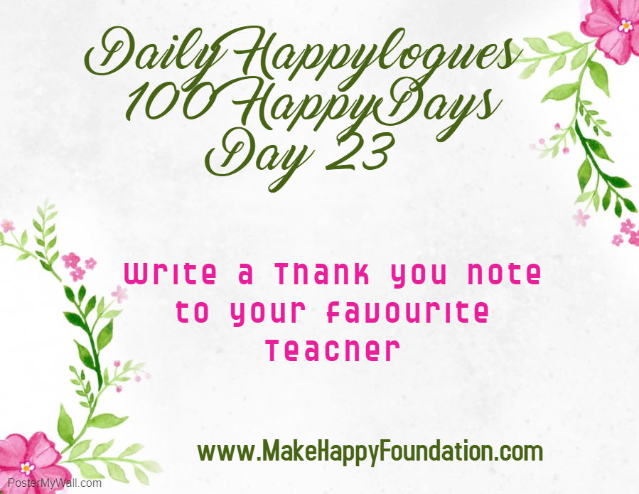 Daily Happylogues 100 Happy Days Day 23, Thank you Teacher