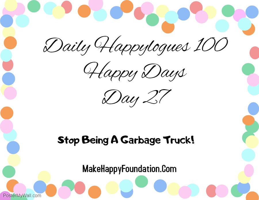 Daily Happylogues 100 Happy Days Day 27 , Say no to Garbage Truck! Hindi Story