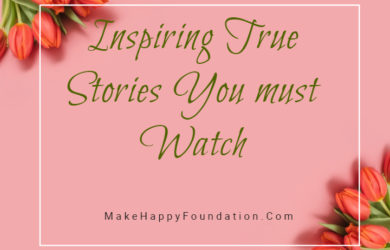 Inspiring True Stories You must Watch - Made with PosterMyWall