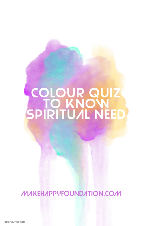 What's your spiritual need? Take this Colour Quiz!