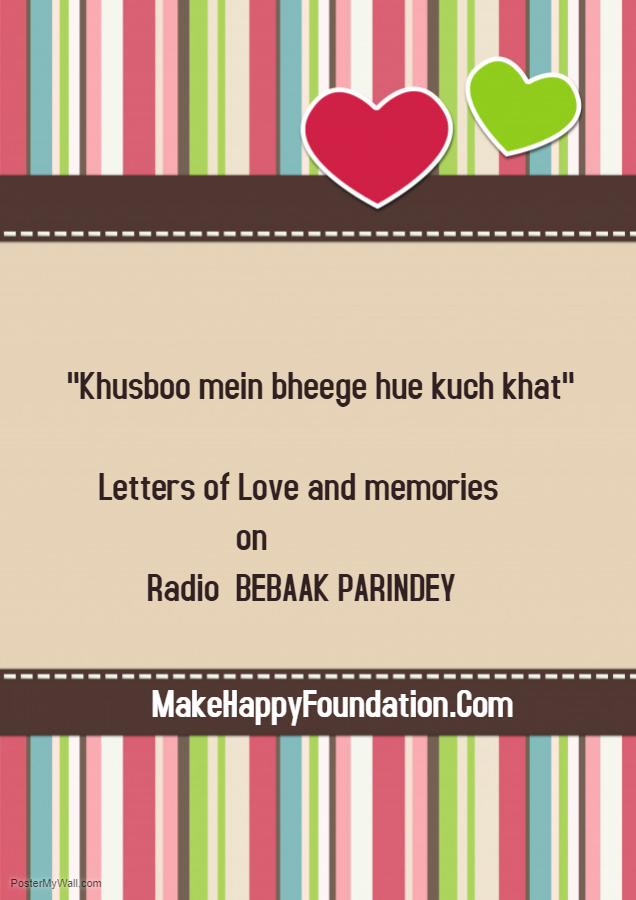 Khusboo mein bheege khat Affectionately yours Radi Bebaak Parindey - Made with PosterMyWall