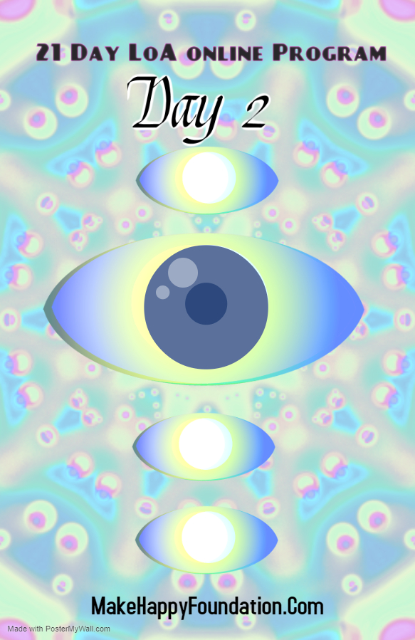 21 Day LoA online program to manifest your dreams. Day 2