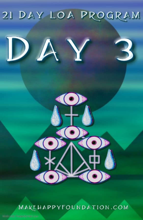 21 Day LoA online program Day 3