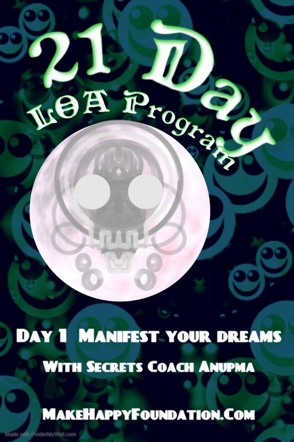 21 Day LOA dream manifestation program, Day 1