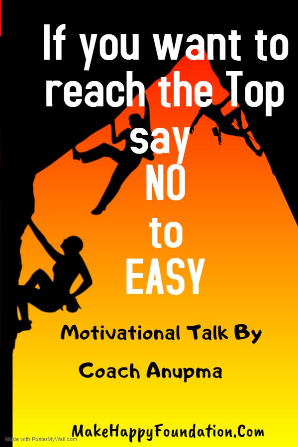 आप ज़िन्दगी में क्या चुनेगें आसान या मुश्किल What do you choose in Life? Motivational Talk by Anupma