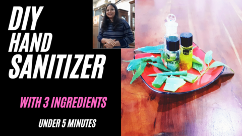 How to make organic  chemical free Hand Sanitizer in 5 minutes.