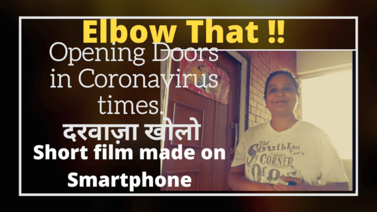 Short Pocket Film 'Elbow That' how to open doors in Coronavirus times and lockdown.Mase on Samsung Smarphone
