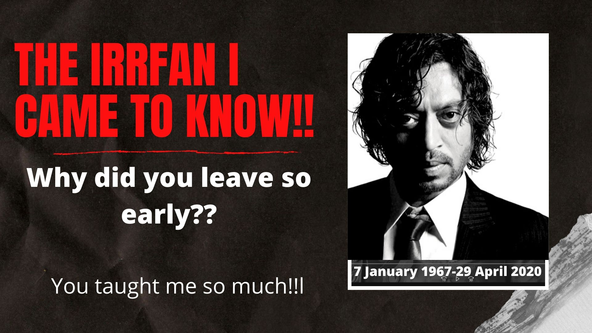 The Irrfan Khan I had come to know, he inspired and now GONE can't believe